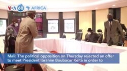 VOA60 Africa - Mali: The political opposition rejects an offer to meet President Ibrahim Boubacar Keita