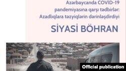 """""""Azadlıqlara təzyiqlərin dərinləşdirdiyi Siyasi Böhran"""" hesabatı"""
