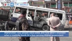 VOA60 World - Afghanistan: Four people killed, nine wounded in roadside bomb attack