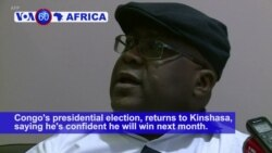 VOA60 Africa - DRC's Tshisekedi Returns to Kick off Presidential Bid