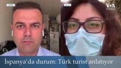İngiltere'den İspanya'ya Karantina: Türk Turist Anlatıyor