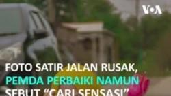"""Foto Satir Kritik Jalan Rusak, Pemda Perbaiki Tapi Sebut """"Cari Sensasi"""""""