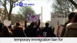 VOA60 World PM - US: President Donald Trump's Immigration Ban is met with continued resistance
