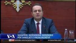 Shqipëri: ndëshkime minimale për shkeljet e prokurorëve