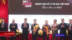 Việt Nam lập Trung tâm xử lý tin giả