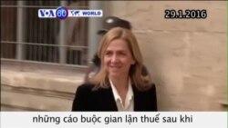 Công chúa Tây Ban Nha đối mặt cáo buộc gian lận thuế (VOA60)