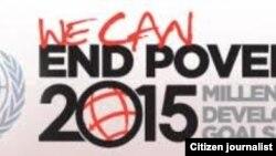 """""""Podemos terminar la pobreza"""" en 2015, dice el lema."""