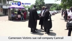 VOA60 Africa - Cameroon: Victims sue rail company Camrail for negligence for a train derailment last October