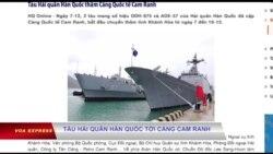 Tàu hải quân Hàn Quốc tới cảng Cam Ranh