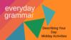 Describing Your Day: Midday Activities