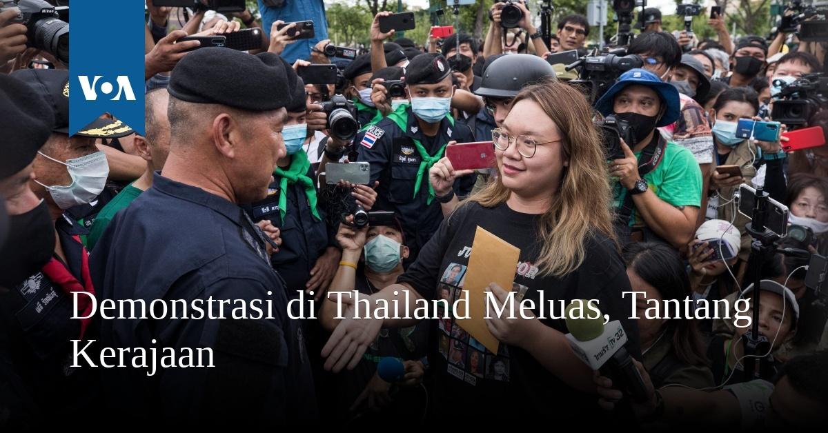 Demonstrasi di Thailand Meluas, Tantang Kerajaan