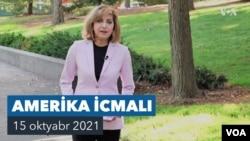 Amerika İcmalı - 15 Oktyabr, 2021