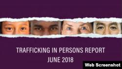 ក្រសួងការបរទេសរបស់សហរដ្ឋអាមេរិកទទួលស្គាល់ស្ថានភាពជួញដូរមនុស្សនៅកម្ពុជា ដែលមានលក្ខណៈប្រសើរជាងមុន ដោយដាក់ប្រទេសកម្ពុជាក្នុងចំណាត់ថ្នាក់ទី២ (Tier 2) នៅក្នុងរបាយការណ៍ស្តីពីការប្រយុទ្ធប្រឆាំងនឹងការជួញដូរមនុស្សរឆ្នាំ២០១៨នេះ ឬ Trafficking in Persons Report។ (រូបថត Screenshot ពីគេហទំព័រក្រសួងការបរទេសអាមេរិក)