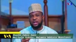 TASKAR VOA: Hira Ta Musamman Tare Da Sheikh Jabir Sani Mai-hula Sokoto Kan Watan Ramadana