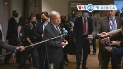 Manchetes africanas 7 Outubro: António Guterres pediu provas ao embaixador da Etiópia sobre má conduta dos funcionários da ONU na Etiópia