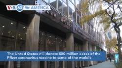 VOA60 America - US Will Donate 500 Million COVID Vaccines to World