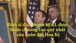Binh sĩ đặc nhiệm SEAL được huân chương cao quý nhất của quân đội Hoa Kỳ