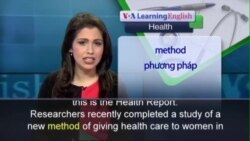 Anh ngữ đặc biệt: Female Health Workers at the Doorsteps (VOA)