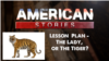 American Stories - Lesson Plan for Lady or the Tiger