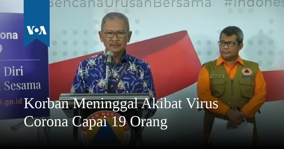 Korban Meninggal Akibat Virus Corona Capai 19 Orang