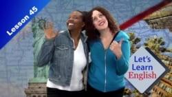 Tiếng Anh cơ bản 45: Miền đất này là của bạn!