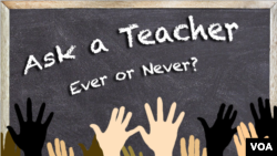 Ask a Teacher: Ever or Never?