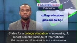 Phát âm chuẩn - Anh ngữ đặc biệt: Americans Go to College Abroad (VOA)