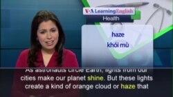 Anh ngữ đặc biệt: Light Pollution (VOA)