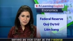 Anh ngữ đặc biệt:Janet Yellen Lead U.S. Central Bank (VOA-Econ Rep)