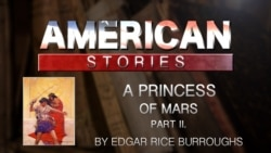 A Princess of Mars by Edgar Rice Burroughs, Part Two
