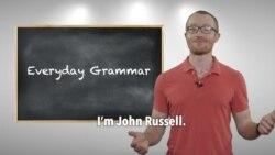 Everyday Grammar: Phrasal Verbs – Go On