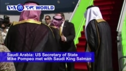 VOA60 World PM - Pompeo in Riyadh, But No News About Missing Saudi Journalist's Fate