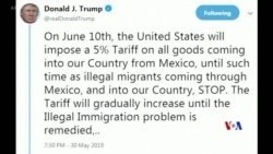 2019-05-31 美國之音視頻新聞: 美國告訴墨西哥:制止非法移民潮,否則對所有產 品加稅