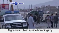 VOA60 World 06-30-Twin suicide bombings by the Taliban strike a police convoy in the outskirts of Kabul