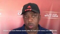 Chicken Inn Coach Rahman Gumbo Speaks on Beating ZPC Kariba