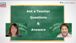 TALK2US: Ask a Teacher