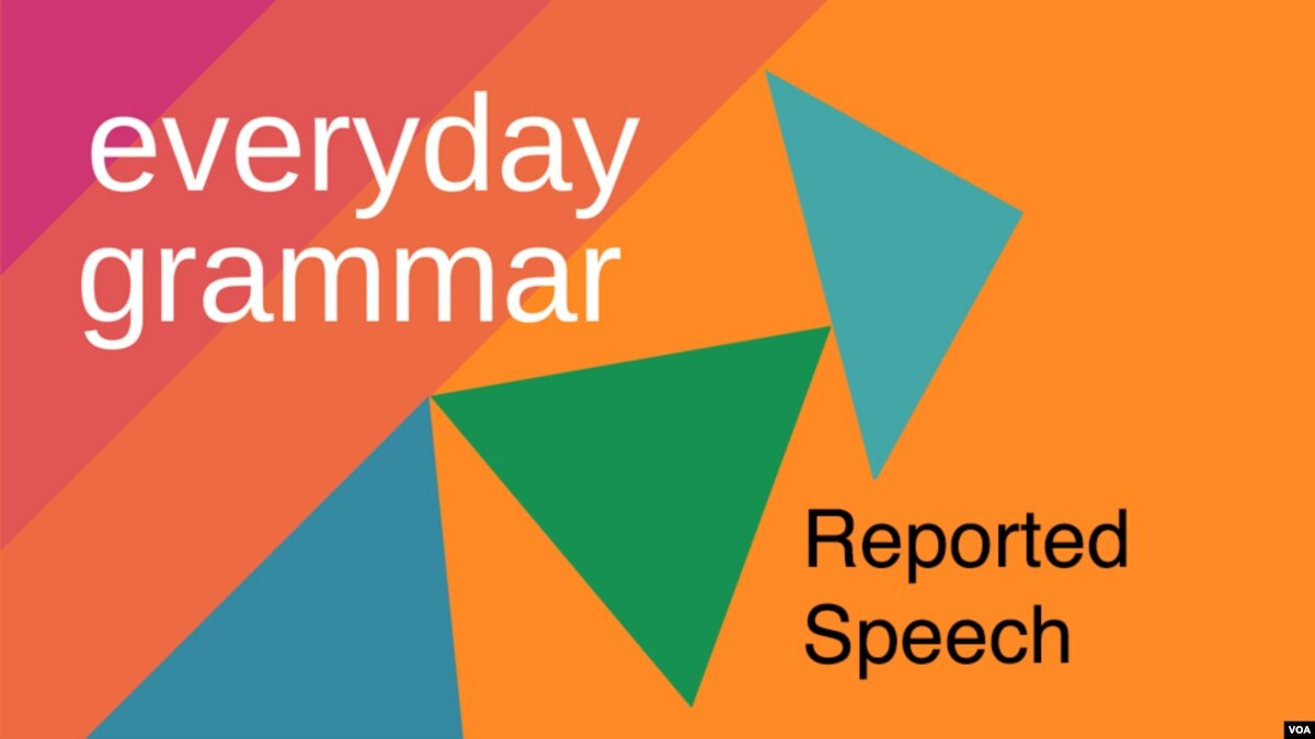 They Say That Reported Speech Is Easy