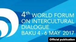 Bakıda IV Ümumdünya Mədəniyyətlərarası Dialoq Forumu açılıb