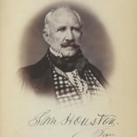 Sam Houston, 1793-1863: Statesman, Politician and Soldier (Part 2)