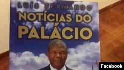 """""""Notícias do Palácio"""" resume um ano de mandato de João Lourenço em Angola"""