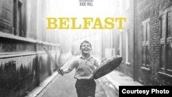 «Белфаст». Постер к фильму. Courtesy photo