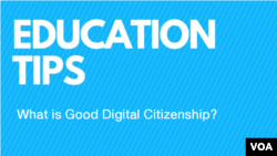 Education Tips: What is Good Digital Citizenship?