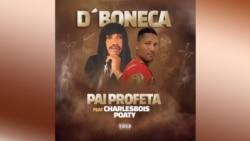 Música D'Boneca, Pai Profeta com participação de Charlebois Poaty