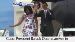 VOA60 World- President Barack Obama begins historic visit to Cuba