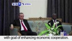 VOA60 Africa - Turkish President Recep Tayyip Erdogan starts official visit in Ghana