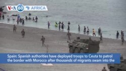 VOA60 Africa - Spain deploys troops to Ceuta after thousands of migrants swam into the northern African enclave