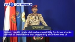 VOA60 World- Houthi rebels claim Saudi oil pipeline attack