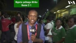 AFCON 2019 MISRI : Nigeria yaifunga Afrika Kusini 2-1