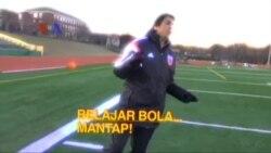 VOA Belajar Bola, Mantap!