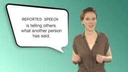 Everyday Grammar: Reported Speech